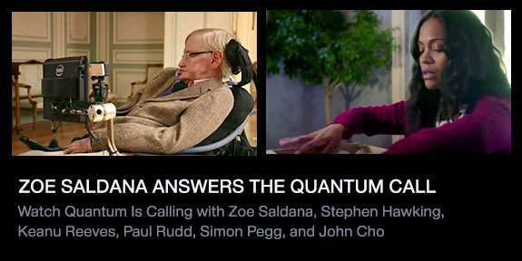 Zoe Saldana Answers the Quantum Call