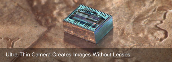 Ultra-Thin Camera Creates Images Without Lenses