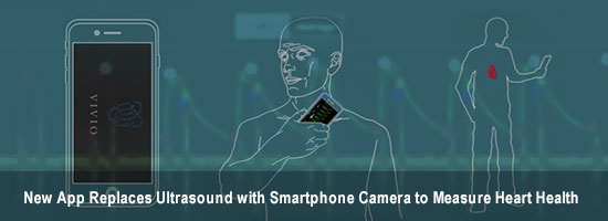 New App Replaces Ultrasound with Smartphone Camera to Measure Heart Health