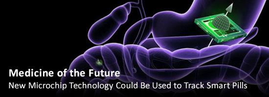 Medicine of the Future: New Microchip Technology Could Be Used to Track Smart Pills